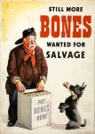 Poster by John Gilroy Still More Bones Needed For Salvage